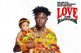 Ofori Amponsah, King Promise feature on Killbeatz' 'Love & Happiness' EP