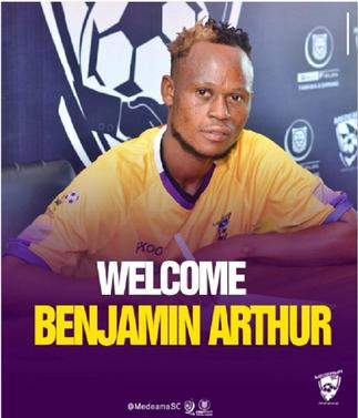 Benjamin Arthur happy to join Medeama, pledges to contribute his bit towards the success of the club