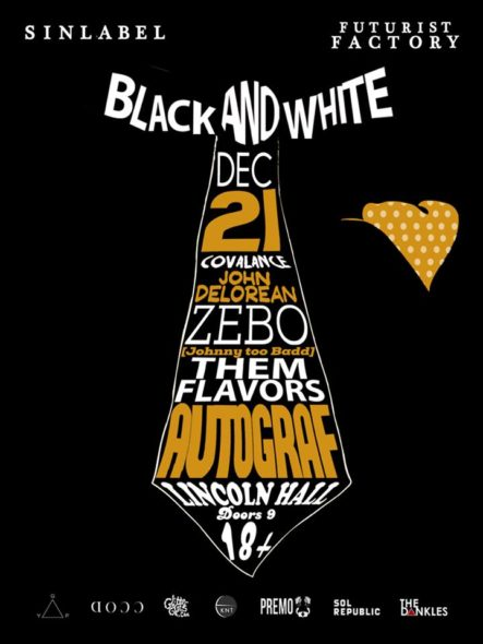 Sin Label presents the Black and White party at Lincoln Hall