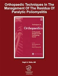 Orthopaedic Techniques In The Management Of The Residua Of Paralytic Poliomyelitis