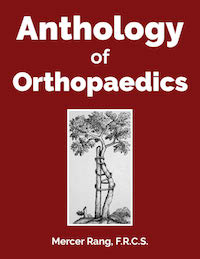 Anthology Of Orthopaedics
