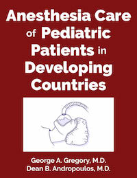 Anesthesia Care Of Pediatric Patients In Developing Countries