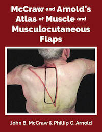 McCraw & Arnold's Atlas Of Muscle & Musculocutaneous Flaps