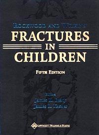 Rockwood & Wilkins' Fractures In Children [5th Edition]