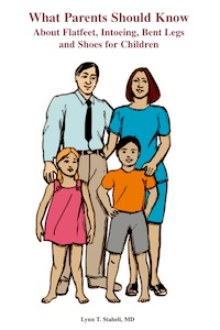 What Parents Should Know About Flatfeet, Intoeing, Bent Legs, & Shoes For Children