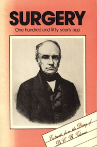 Surgery: One Hundred & Fifty Years Ago