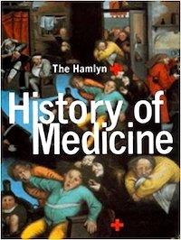 Hamlyn History Of Medicine