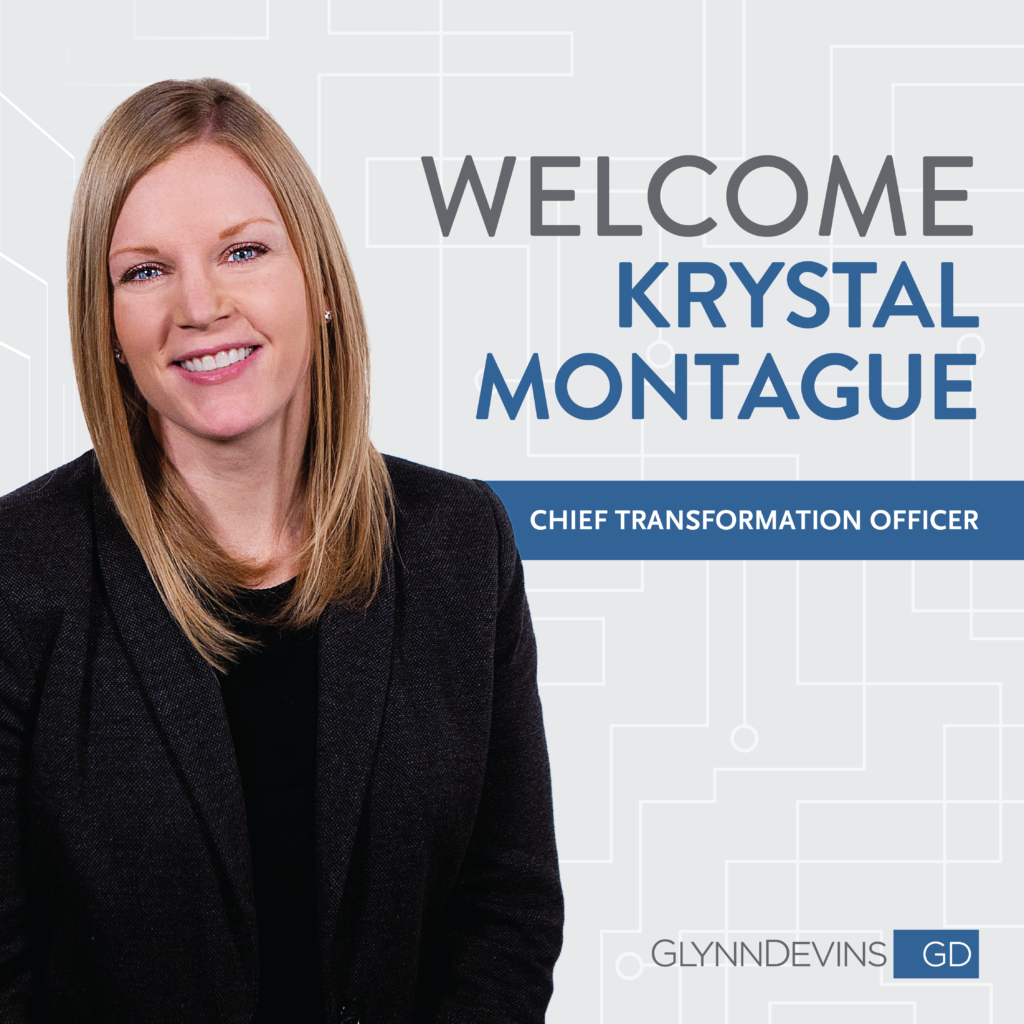 GlynnDevins Names Krystal Montague as Chief Transformation Officer
