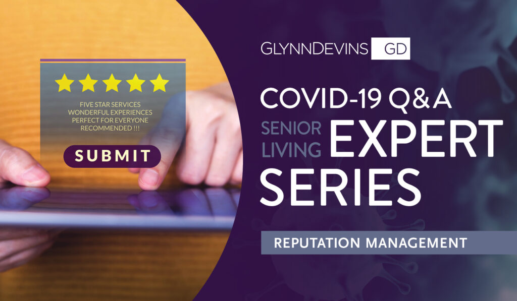 COVID-19 Q&A Senior Living Expert Series: Reputation Management