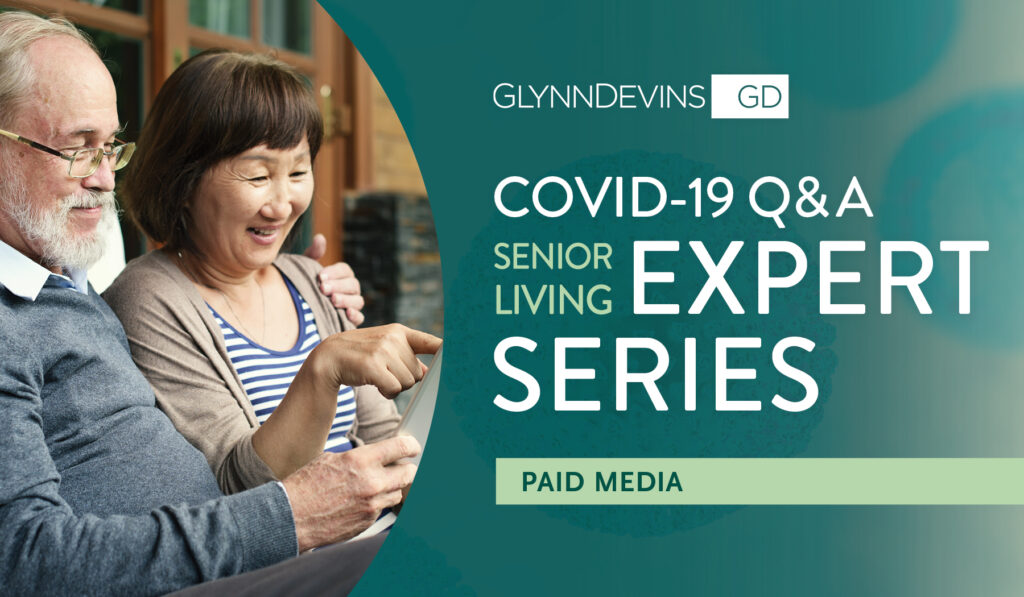 COVID-19 Q&A Senior Living Expert Series: Paid Media