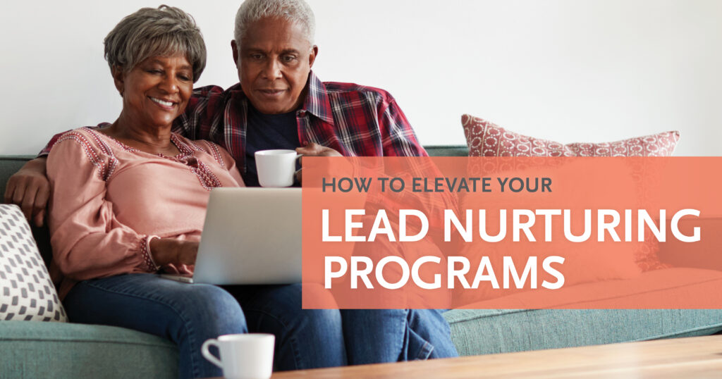 How to Elevate Your Lead Nurturing Programs