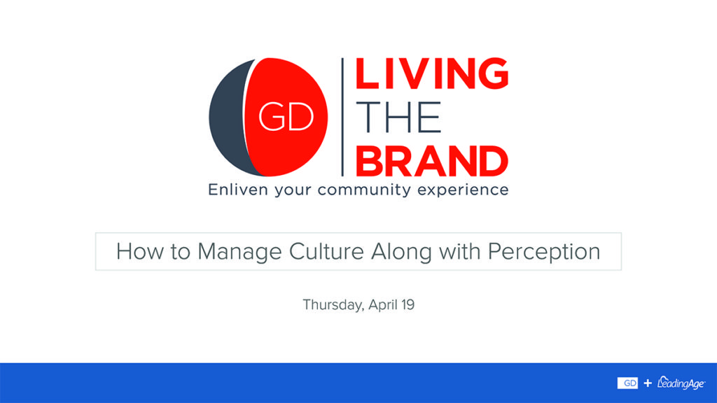 Living the Brand – How to Manage Culture Along with Perception
