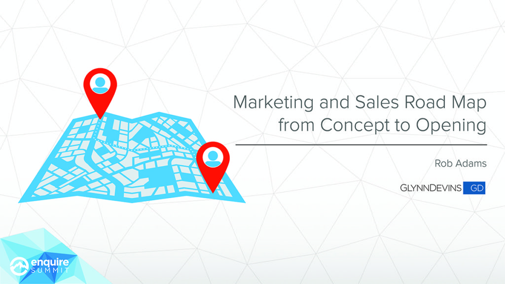 Marketing and Sales Road Map from Concept to Opening