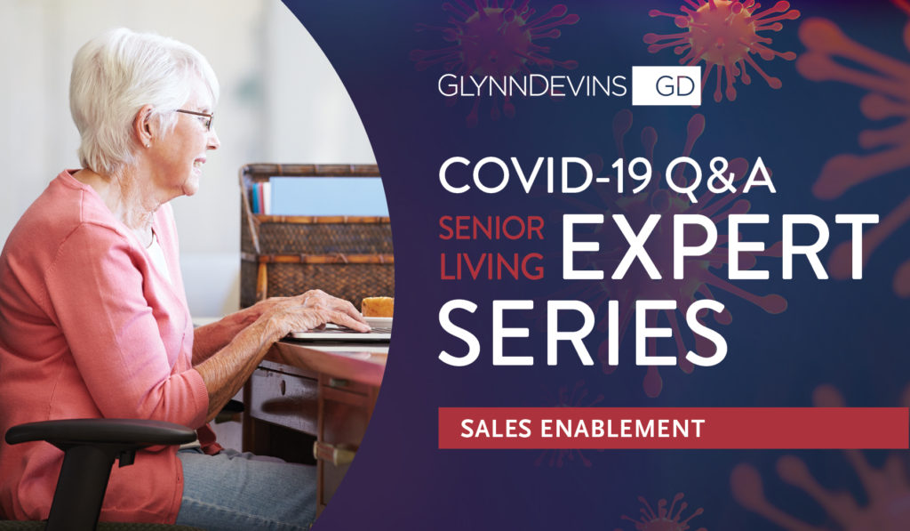COVID-19 Q&A Senior Living Expert Series: Sales Enablement
