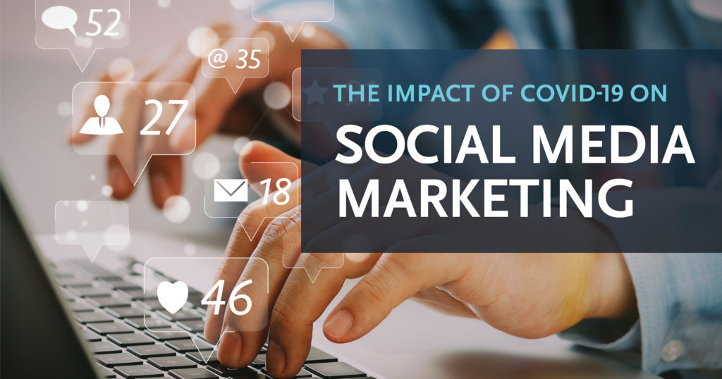 GD POV: The Impact of COVID-19 on Social Media Marketing