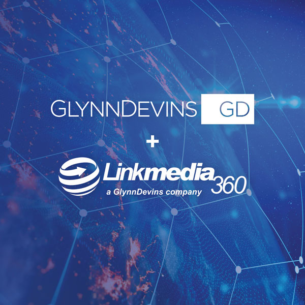 GlynnDevins Strengthens Digital Services   with Acquisition of Linkmedia 360