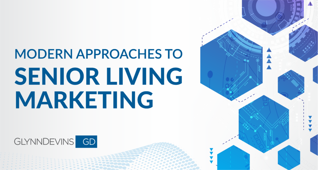 Modern Approaches to Senior Living Marketing