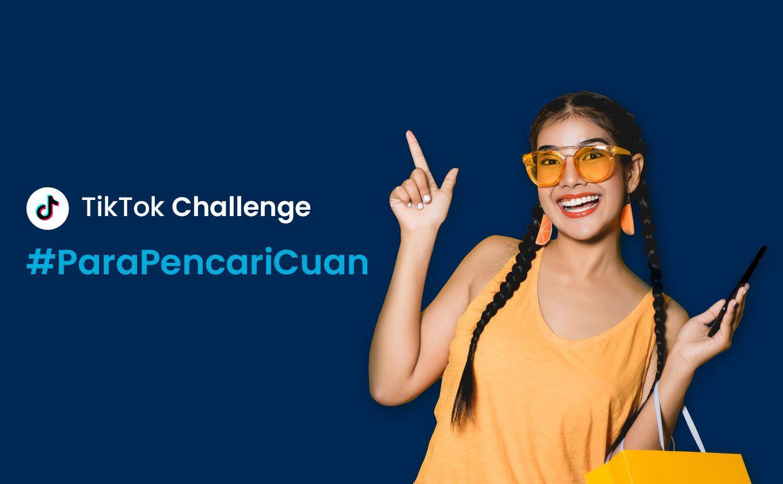 TikTok Challenge #ParaPencariCuan