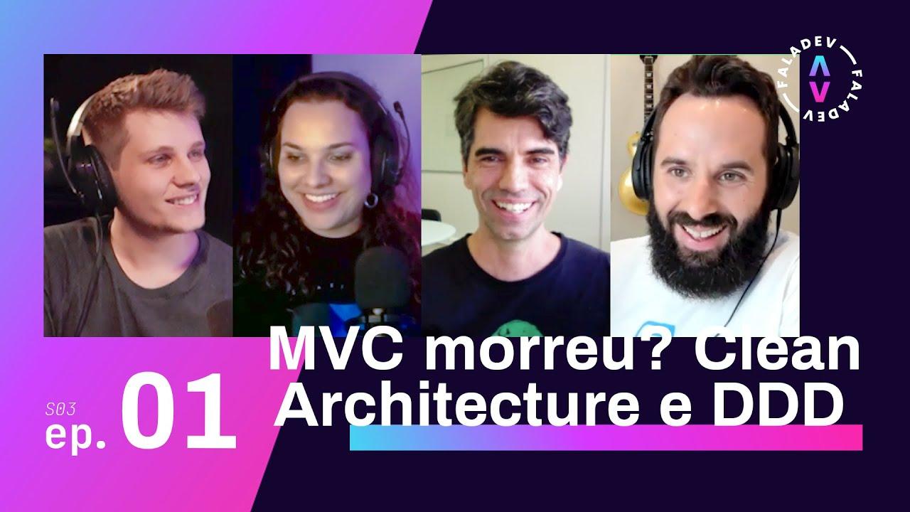 Faladev #27   Aplicação de arquiteturas MVC e CA na prática