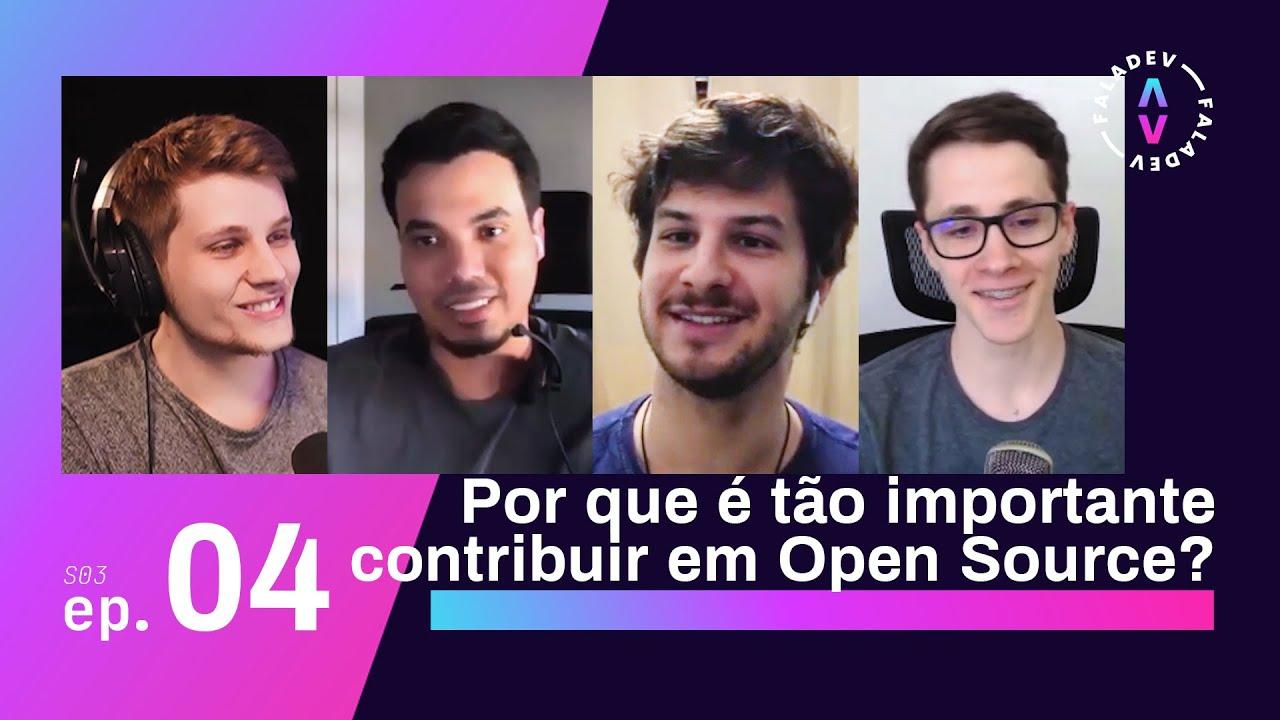 Faladev #30   A importância da contribuição em Open Source