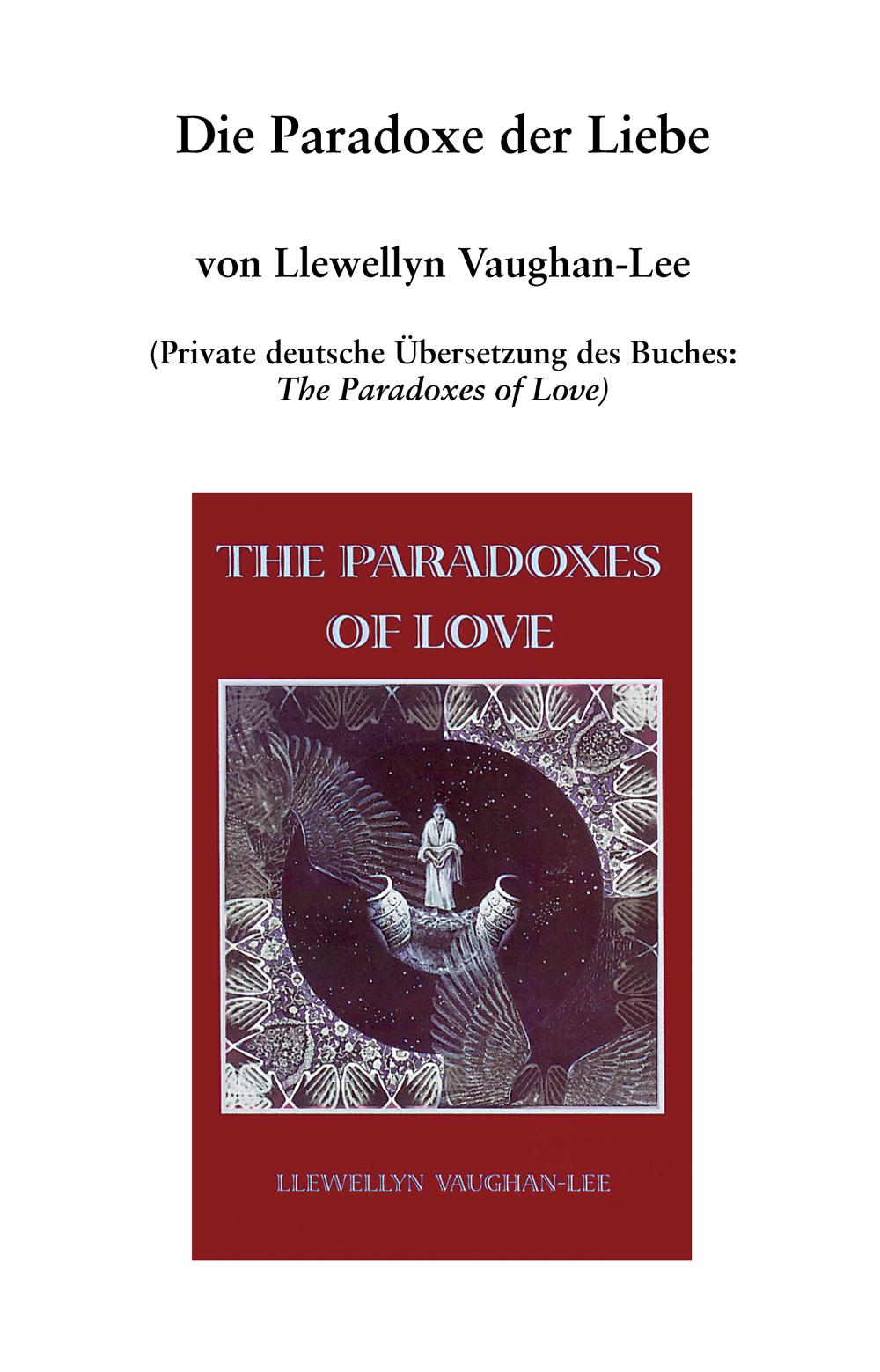 Die Paradoxe Der Liebe The Golden Sufi Center