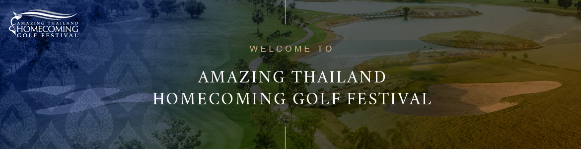 Amazing Thailand Homecoming Golf Festival 2020 (Tournament only)