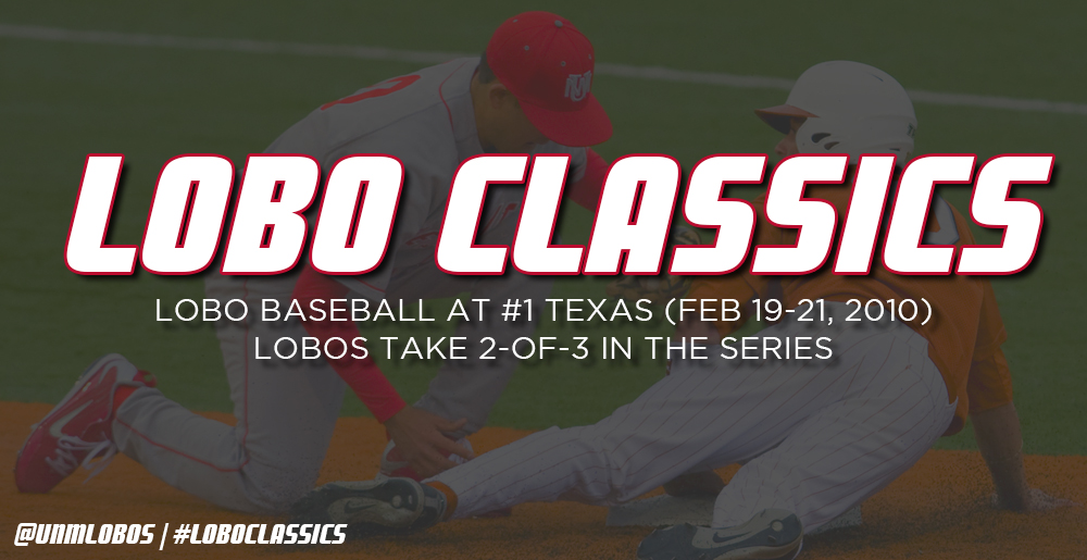 Lobo Classics - Baseball at Texas (2010)
