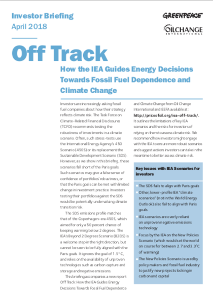 Image for Off Track: How the IEA Guides Energy Decisions Towards Fossil Fuel Dependence and Climate Change
