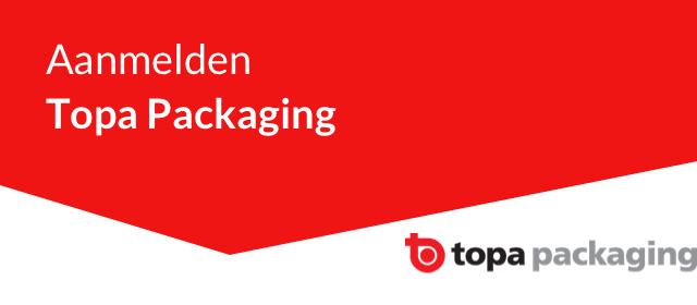 Aanmelden Topa Packaging