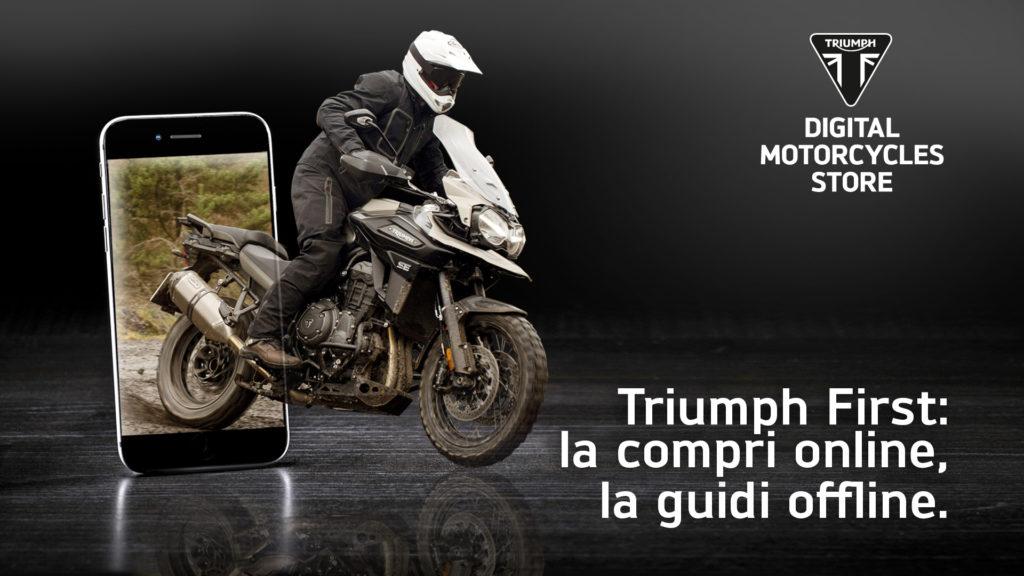 Triumph First prima rete motorcycles digital stores vendita online moto