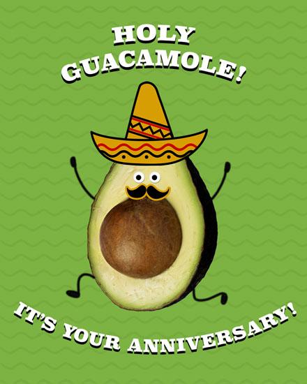anniversary card holy guacamole