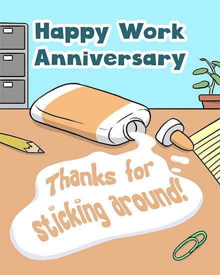 anniversary card happy work anniversary thanks for sticking around