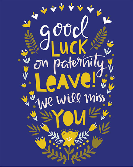 baby card good luck on your paternity leave