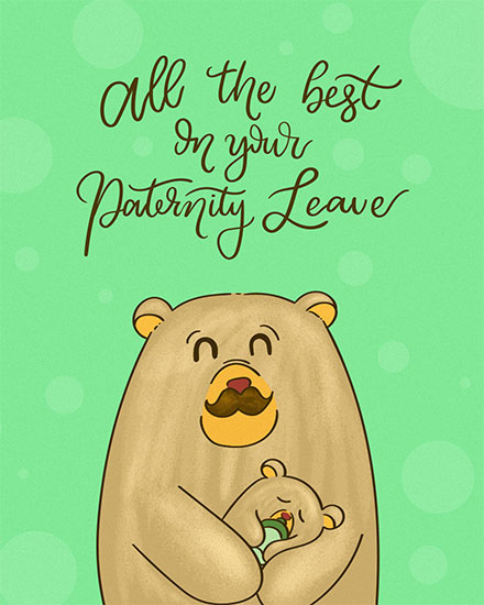 baby card all the best on your paternity leave papa bear