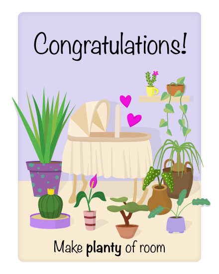 baby card congratulations make planty of room nursery with plants