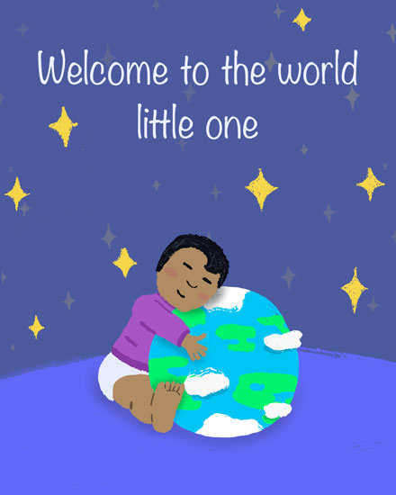 baby card welcome to the world little one toddler hugging earth