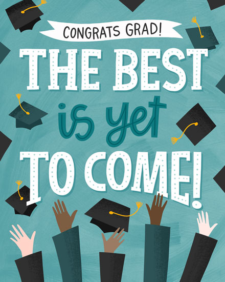 graduation card the best is yet to come caps in the air