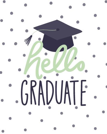 graduation card hello graduate