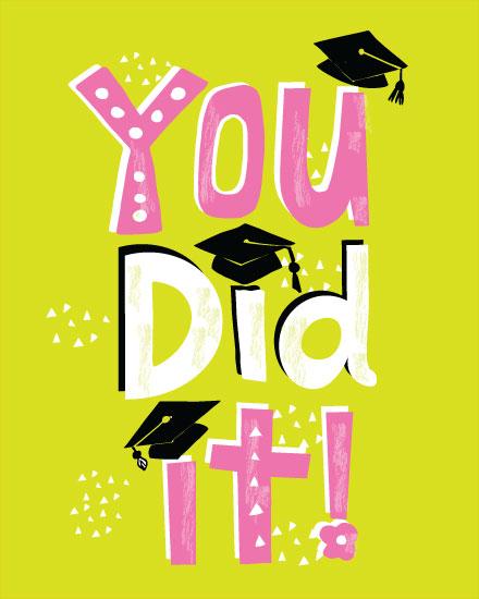 graduation card you did it
