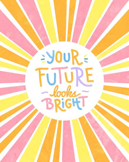 graduation card your future looks bright
