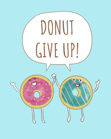 encouragement card donut give up