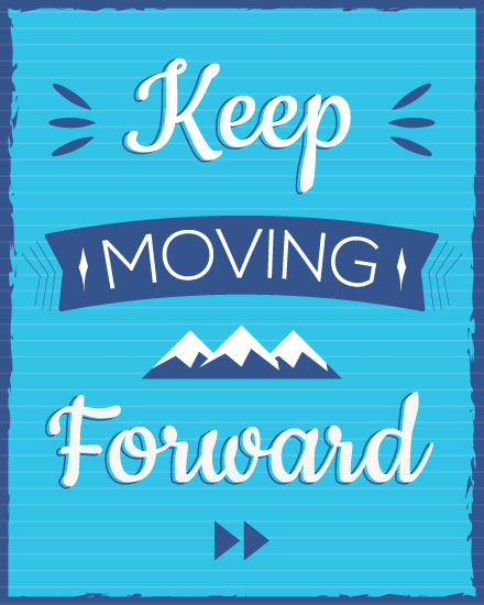 encouragement card keep moving forward
