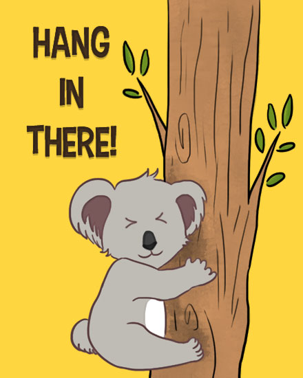 encouragement card koala gripping tree
