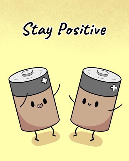 encouragement card stay positive batteries