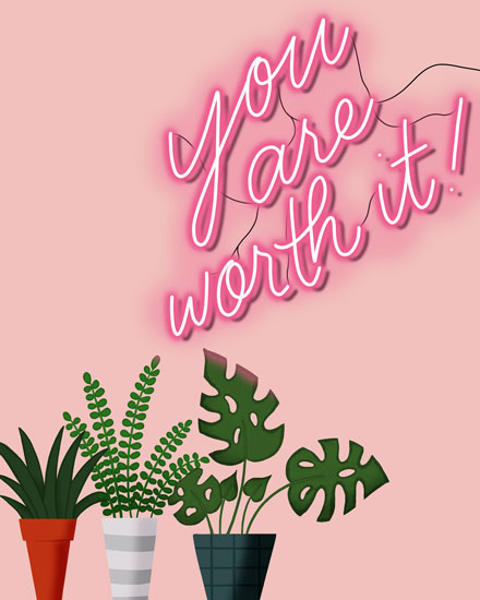 encouragement card you are worth it neon sign