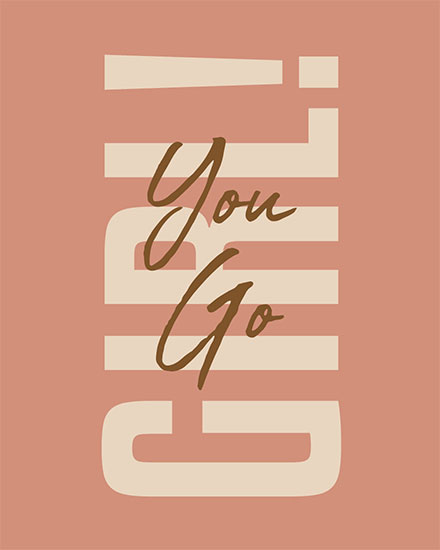 encouragement card you go girl
