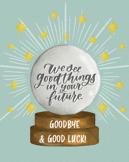 farewell card we see good things in your future crystal ball