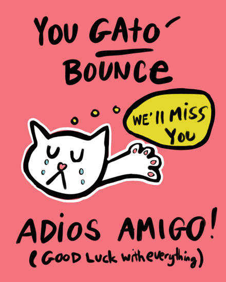 farewell card you gato bounce adios amigo