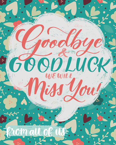farewell card goodbye and good luck we will miss you