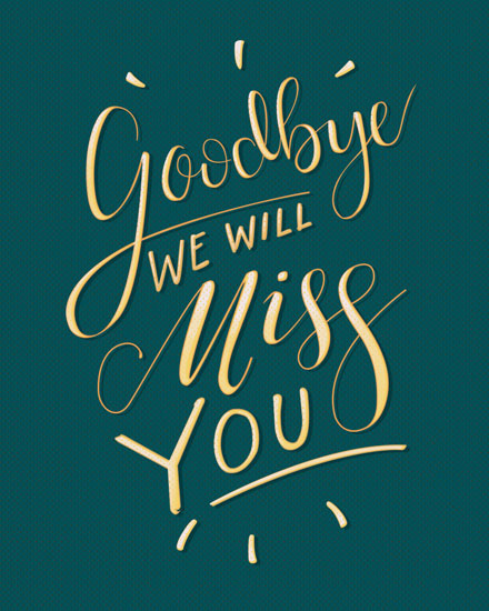 farewell card goodbye we will miss you gold